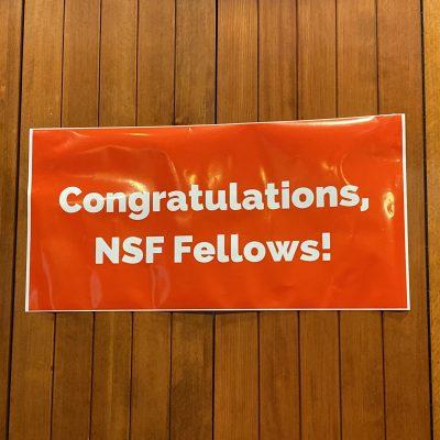 """Banner reading """"Congratulations, NSF Fellows!"""""""