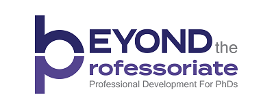 Beyond the Professoriate professional development for PhDs