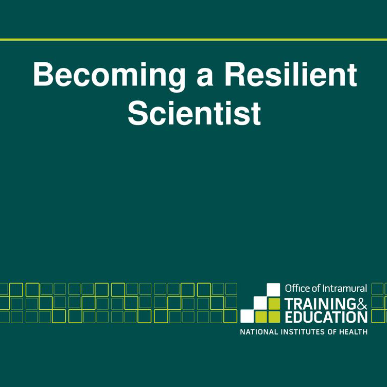 Becoming a Resilient Scientist with NIH OITE logo