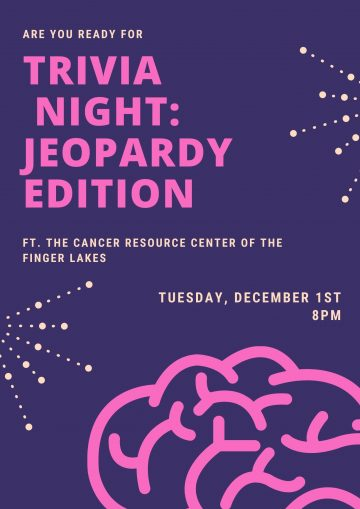 Trivia Night: Jeopardy Edition, Featuring the Cancer Resource Center for the Finger Lakes, Tuesday December 1st, 8pm