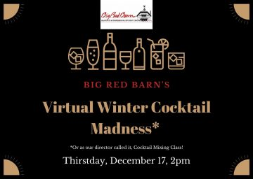Virtual Winter Cocktail Madness (or as our director called it, cocktail mixing class!). Thirstday, December 17, 2pm