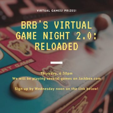 BRB;s virtual game night 2.0: Reloaded
