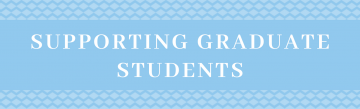 Supporting Graduate Students