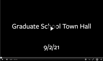 """Screenshot of Video on Demand recording with text, """"Graduate School Town Hall 9/2/21"""" displayed"""